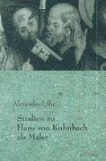 Löhr, Alexander: Studien zu Hans von Kulmbach a...