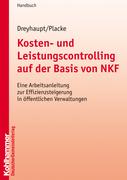 Placke, Frank;Dreyhaupt, Klaus-F.: Kosten- und Leistungscontrolling auf der Basis von NKF