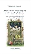 Gutmann, Hermann: Wenn Ostern und Pfingsten auf einen Tag fallen...