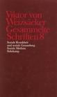 Janz,  Dieter;Schindler,  Walter;Weizsäcker,  Viktor von: Gesammelte Schriften in zehn Bänden