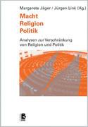 Macht - Religion - Politik