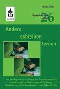 Steiner, Anne: Anders schreiben lernen