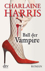 Harris,  Charlaine: Ball der Vampire