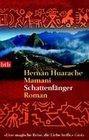 Mamani, Hernan Huarache: Schattenfänger
