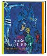Die große Chagall-Bibel. Sonderausgabe 6366228