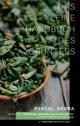 Debra, Pascal: Das kleine Handbuch des Grüntees