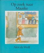 Wolf, A. de: Op zoek naar Maaike druk 1