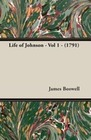 Boswell,  James: Life of Johnson - Vol 1 - (1791)