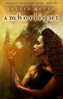 Kelso,  Sylvia: Amberlight