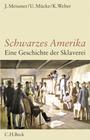 Meißner,  Joachim;Mücke,  Ulrich;Weber,  Klaus: Schwarzes Amerika