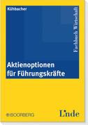 Kühbacher, Thomas: Aktienoptionen für Führungsk...