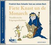 Schaefer, Friedrich Hans: Fiete Knast un de Monarch