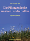 Vahle, Hans Ch.: Die Pflanzendecke unserer Landschaften