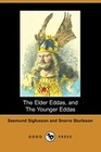 Sigfusson, Saemund;Sturleson, Snorre: The Elder Eddas, and the Younger Eddas (Illustrated Edition) (Dodo Press)