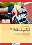 Seibel, Bernd: Bewegung, Spiel und Sport in der...