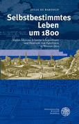 Di Bartolo, Julia: Selbstbestimmtes Leben um 1800