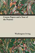 9781406783209 - Irving, Washington: Crayon Papers and a Tour of the Prairies - کتاب