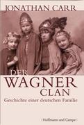 Carr, Jonathan: Der Wagner-Clan