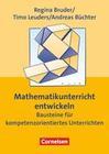 Leuders,  Timo;Büchter,  Andreas;Bruder, Regina: Mathematikunterricht entwickeln
