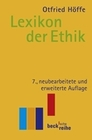 Forschner,  Maximilian;Horn,  Christoph;Vossenkuhl,  Wilhelm: Lexikon der Ethik