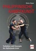 Roser, Dieter: Philippinische Kampfkunst