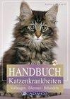 Schroll,  Sabine: Handbuch Katzenkrankheiten