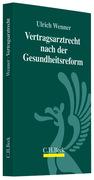 Wenner, Ulrich: Das Vertragsarztrecht nach der ...