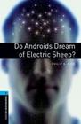 Dick,  Philip K: 10. Schuljahr, Stufe 2 - Do Androids Dream of Electric Sheep? - Neubearbeitung