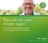 Betz, Robert Theodor: Was will mein Körper mir sagen?/CD
