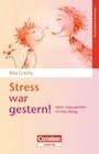 Greine,  Rita: Stress war gestern