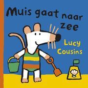 Cousins, Lucy: Muis gaat naar zee