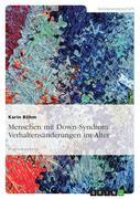 Boehm, Karin: Menschen mit Down-Syndrom: Verhal...