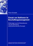 Eichstädt, Tilman: Einsatz von Auktionen im Bes...