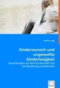 Lagg, Martina: Kinderwunsch und ungewollte Kind...