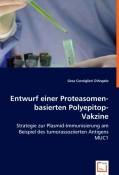 Consiglieri D´Angelo, Gesa: Entwurf einer Proteasomen-basierten Polyepitop-Vakzine