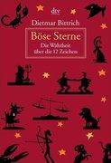 Bittrich, Dietmar: Böse Sterne
