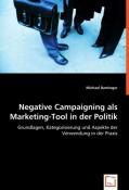 Baminger, Michael: Negative Campaigning als Mar...