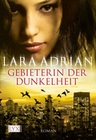 Adrian, Lara: Midnight Breed 04. Gebieterin der Dunkelheit