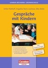 Potthoff,  Ulrike;Steck-Lüschow,  Angelika;Zitzke,  Elke: Gespräche mit Kindern