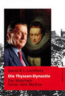 Litchfield, David R. L.: Die Thyssen-Dynastie