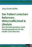 Müller, Jörg-Guido: Der Patient zwischen Reform...