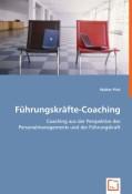 Pirzl, Walter: Führungskräfte-Coaching