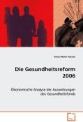 Passon Anna Marie: Die Gesundheitsreform 2006