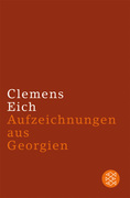 Eich, Clemens: Aufzeichnungen aus Georgien