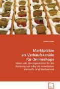 Lener Andrea: Marktplätze als Verkaufskanäle fü...