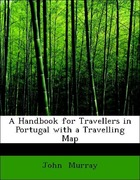 Murray, John: A Handbook for Travellers in Port...