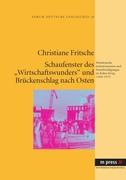 Fritsche, Christiane: Schaufenster des Wirtscha...