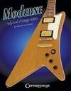 Wood, Ronald Lynn: Moderne: Holy Grail of Vintage Guitars