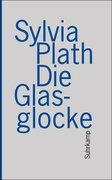 Plath, Sylvia: Die Glasglocke