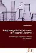 Sohrab, Sebastian: Langzeitergebnisse bei akute...